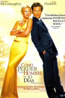 Películas Matthew McConaughey: Cómo perder a un chico en 10 días