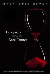 'La Segunda Vida de Bree Tanner'
