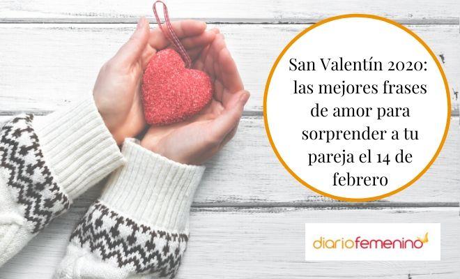 102 Frases Para San Valentin 2020 Preciosos Mensajes De Amor