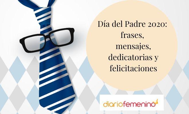 85 Frases Para El Dia Del Padre 2020 Dedicatorias Ineditas Para