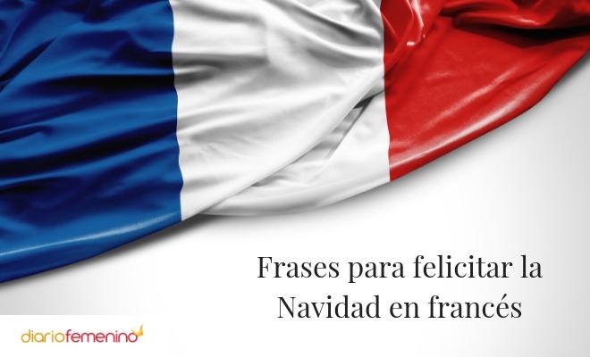 Frases para felicitar la Navidad en francés