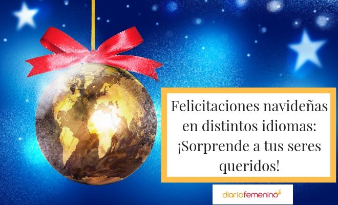 Frases para felicitar la Navidad en distintos idiomas