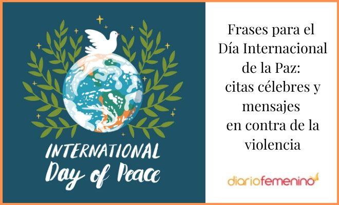 43 Frases Para El Día De La Paz Mensajes E Imágenes Contra La Violencia