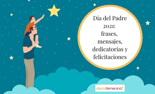 85 Frases Para El Día Del Padre 2021 Dedicatorias Inéditas Para Tu Papá