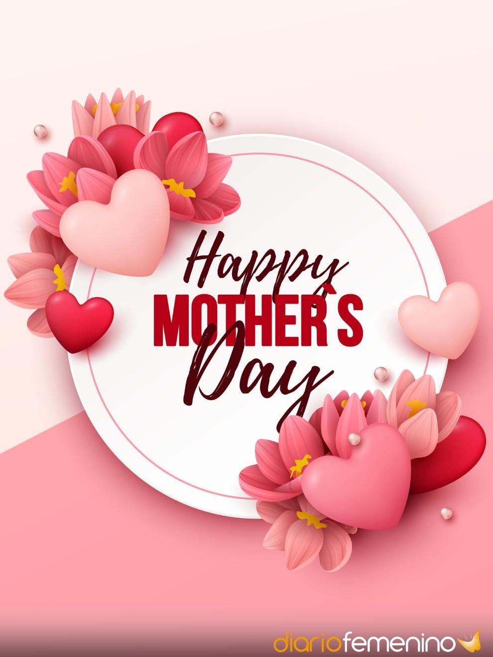 Feliz Día de la Madre para quienes aman a sus mamás