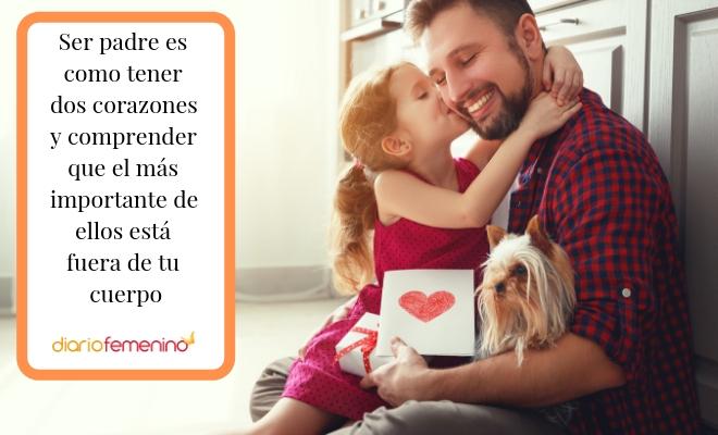 85 Frases Para El Día Del Padre 2019 Dedicatorias Inéditas