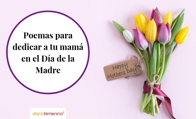 41 Poemas Para El Día De La Madre Preciosos Versos Para