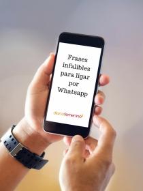Frases para ligar por Whatsapp que funcionan, ¡comprobado!
