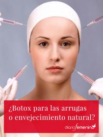 ¿Botox para las arrugas o envejecimiento natural?