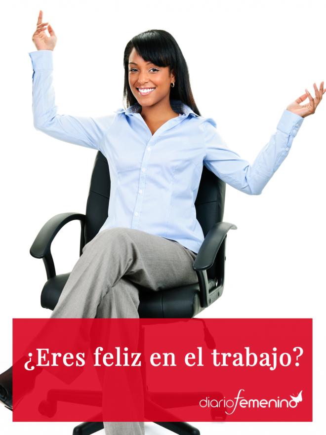 ¿Eres feliz en el trabajo?