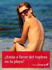 ¿Estás a favor o en contra de que se haga topless en la playa?