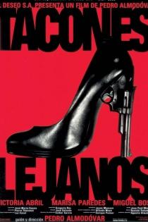 Películas de Pedro Almodóvar: Tacones lejanos