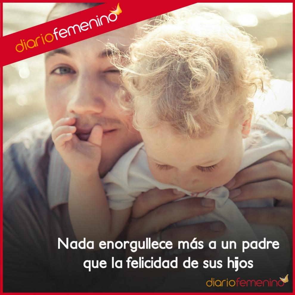 Frases de amor para tu padre la felicidad es su orgullo