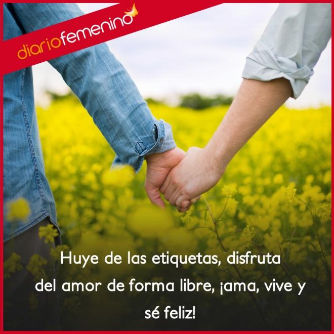 Frases Sobre El Amor Libre Huye De Las Etiquetas