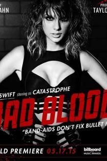 El videoclip de Taylor Swift Bad Blood también define su carrera
