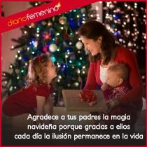 La ilusión y la magia, una Navidad feliz con tus padres