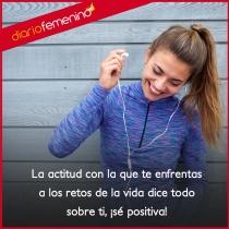 Frases para tener actitud positiva: ser positiva te ayuda