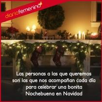 Navidad con seres queridos y las mejores frases románticas