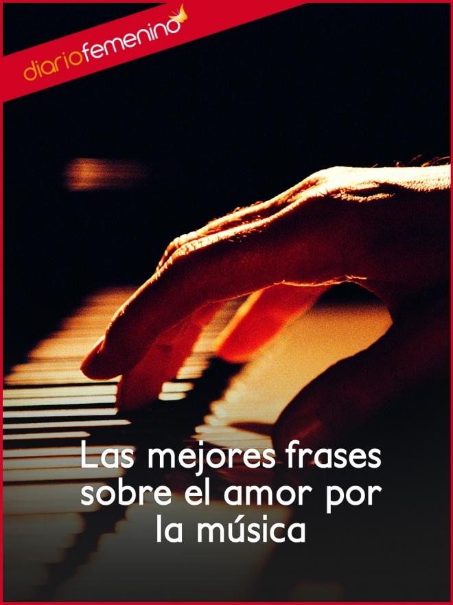 Las Mejores Frases Sobre El Amor Por La Música