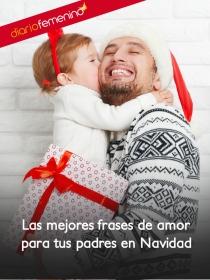 Frases de amor para tus padres en Navidad