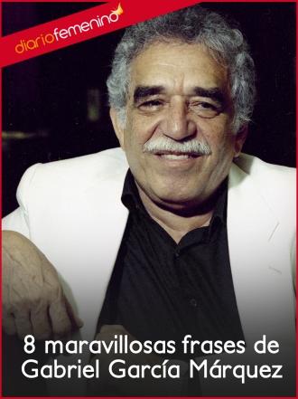 8 maravillosas frases de Gabriel García Márquez