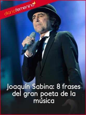 Joaquín Sabina: 8 frases del gran poeta de la música