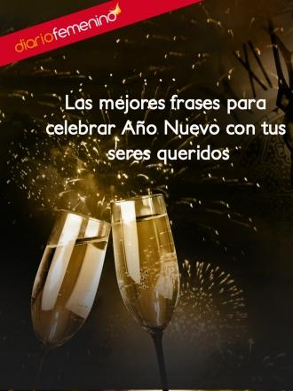 Las mejores frases para celebrar el Año Nuevo