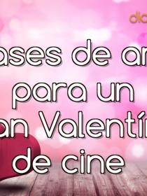 5 frases de amor para un San Valentín de cine