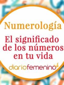 Qué significan los números en tu vida según la numerología