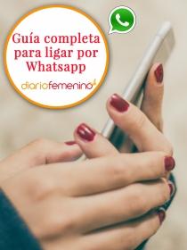 Guía completa para ligar por Whatsapp: Trucos que nunca fallan