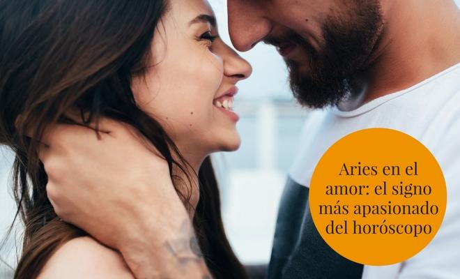Aries En El Amor El Signo Más Apasionado Del Horóscopo