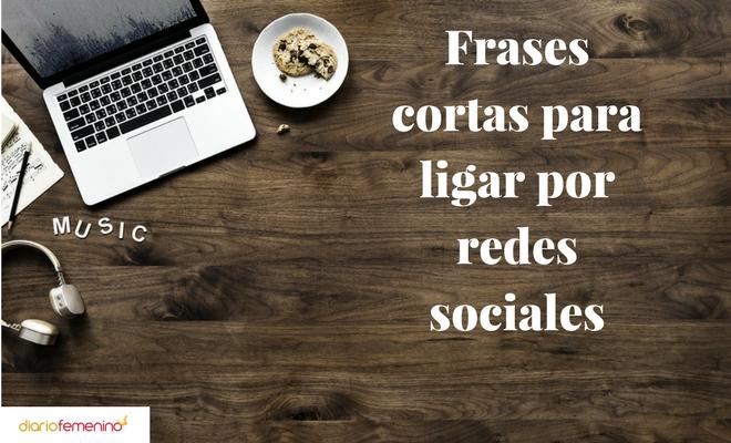 Frases Cortas Para Ligar Por Redes Sociales
