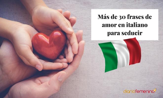 Frases De Amor En Italiano Enamórale Con La Lengua De Romeo