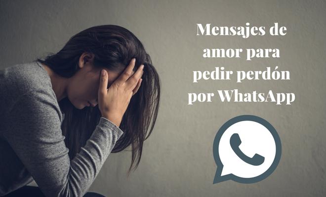 Whatsapps Mensajes De Amor Para Pedir Perdón