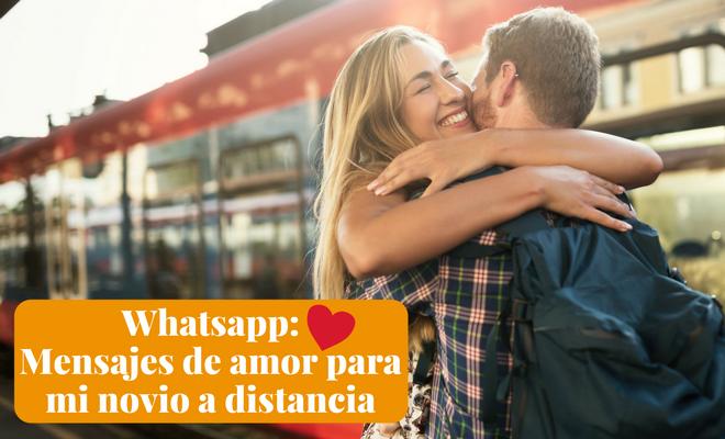 Whatsapp: Mensajes de amor para mi novio a distancia