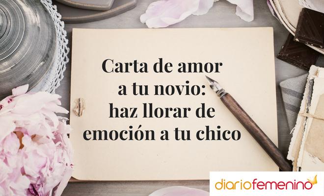 Carta De Amor A Tu Novio Haz Llorar De Emoción A Tu Chico