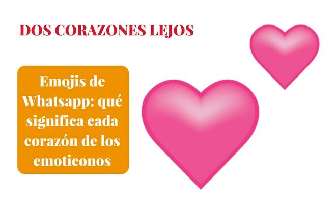 Emojis De Whatsapp Qué Significa Cada Corazón De Los Emoticonos