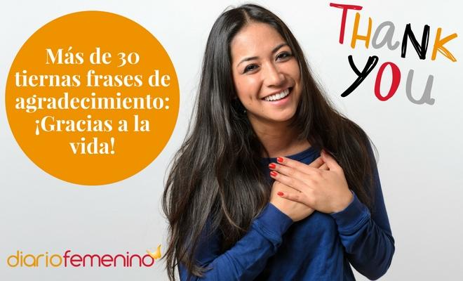 Más De 30 Tiernas Frases De Agradecimiento Gracias A La Vida