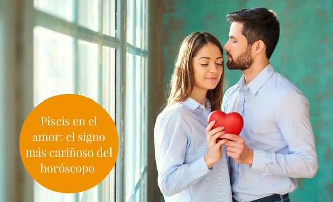 Piscis En El Amor El Signo Más Cariñoso Del Horóscopo