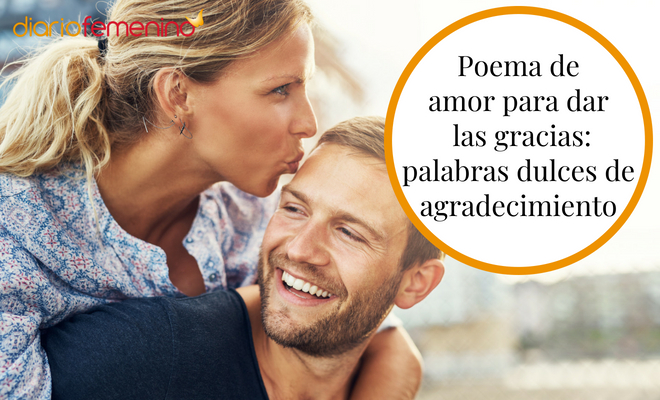Poema De Amor Para Dar Las Gracias Palabras Dulces De