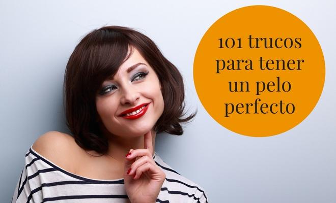 La guía definitiva con consejos para mejorar la salud y aspecto de tu  cabello f97a6cd01fa3