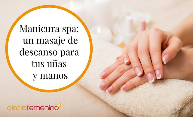 Así es la manicura spa: un masaje de descanso para tus uñas y manos