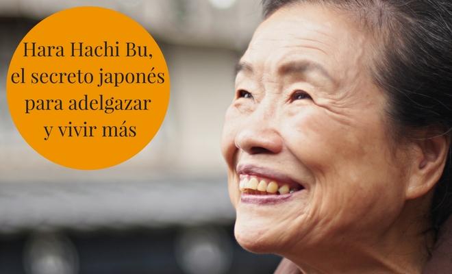 Hara Hachi Bu, el secreto japonés para adelgazar y vivir más
