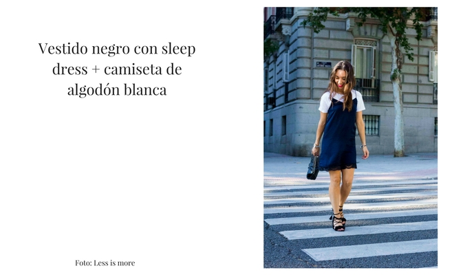 Vestido negro con sleep dress + camiseta de algodón blanca