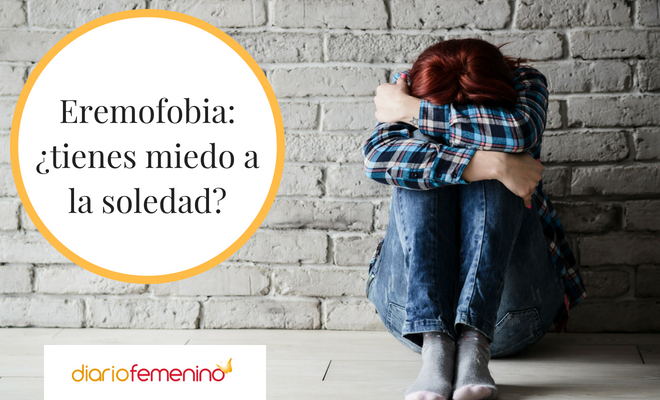 Eremofobia: ¿tienes miedo a la soledad?
