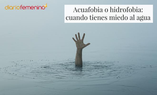 El miedo al agua se llama acuafobia o hidrofobia